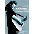 Ola Belle Reed and Southern Mountain Music on the Mason-Dixon Line (2CD+Book)