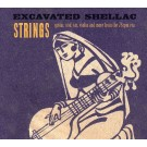Excavated Shellac: Strings (Vinyl LP)